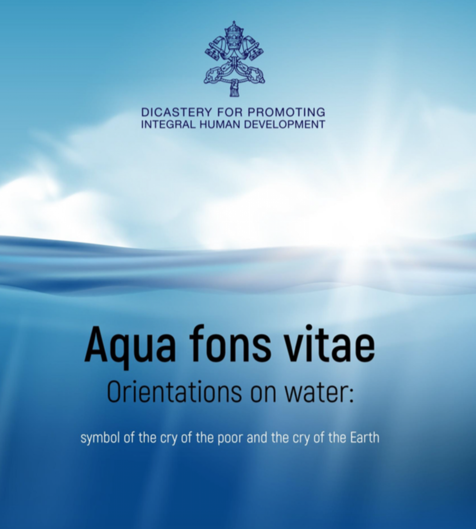 Aqua fons vitae. Orientations on Water, symbol of the cry of the poor and the cry of the Earth